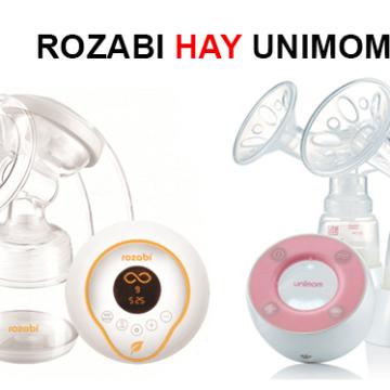 Máy hút sữa Rozabi và máy hút sữa Unimom
