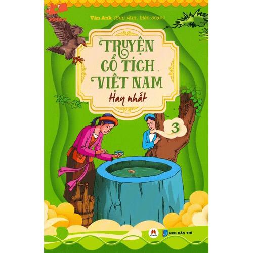 Truyện cổ tích Việt Nam giúp nuôi dưỡng những tình cảm tốt đẹp cho trẻ nhỏ