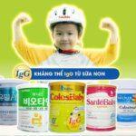 Sữa non cho trẻ loại nào tốt?