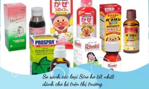 Các loại siro ho cho bé với công dụng riêng