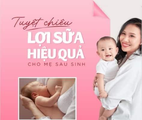 Viên lợi sữa là giải pháp cho mẹ sau sinh ít sữa
